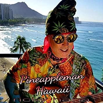 Pineappleman Hawaii
