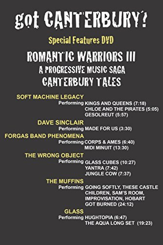 Romantic Warriors III - Special Features DVD - Got Canterbury?