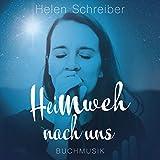 Heimweh nach uns (Original Soundtrack zum gleichnamigen Roman)