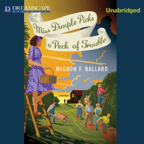 Miss Dimple Picks a Peck of Trouble audiobook cover art