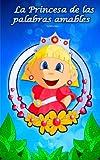 La Princesa de las palabras amables (Los Babis nº 1)