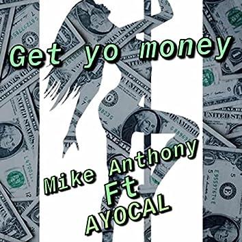 Get Yo Money (feat. Ayocal)