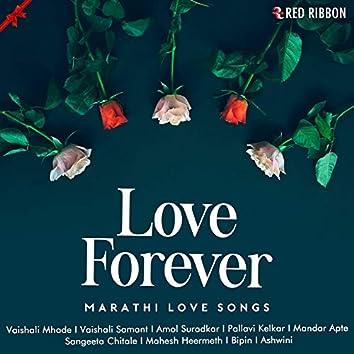 Love Forever - Marathi Love Songs