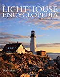 The Lighthouse Encyclopedia, 2nd: The Definitive Reference (Lighthouse Series)