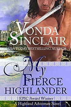 My Fierce Highlander  A Scottish Historical Romance  Highland Adventure Book 1