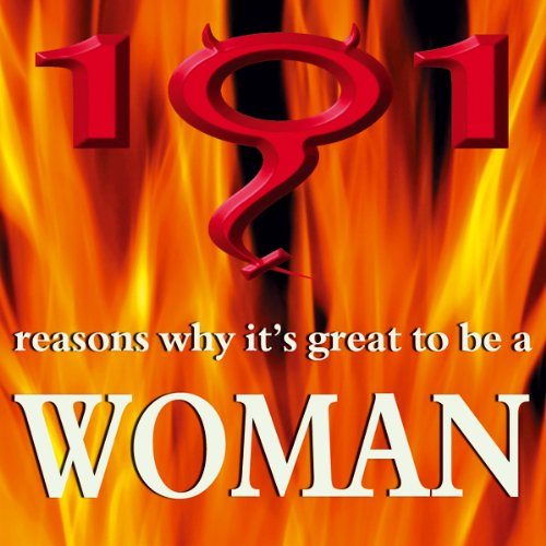 101 Reasons Why It's Great to Be a Woman audiobook cover art