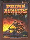 Prime Runners: A Shadowrun Sourcebook