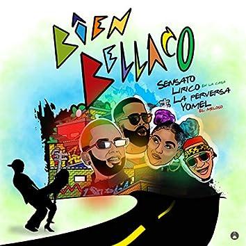 Bien Bellaco (feat. Lirico en la casa, La perversa & Yomel el Meloso)
