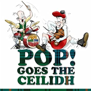 Pop Goes The Ceilidh