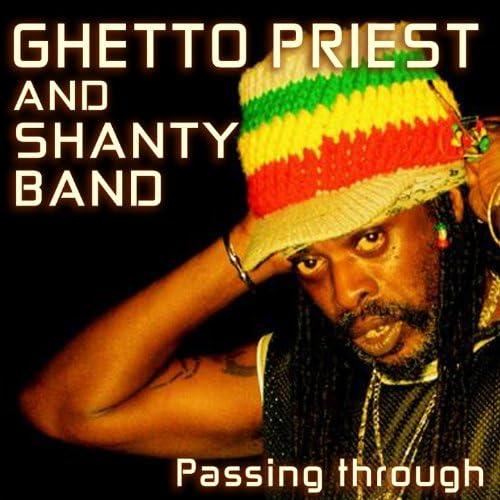 Ghetto Priest & Shanty Band