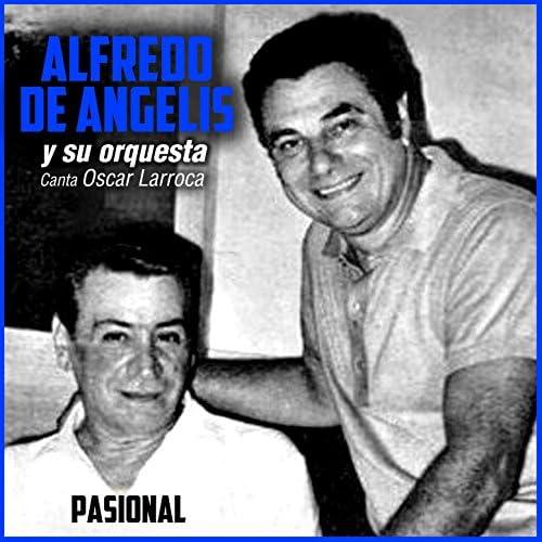 Alfredo De Angelis Y Su Orquesta feat. Oscar Larroca