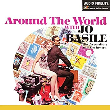 Around the World with Jo Basile His Accordion and Orchestra