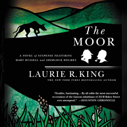 The Moor: A Novel of Suspense Featuring Mary Russell and Sherlock Holmes     Mary Russell, Book 4              Autor:                                                                                                                                 Laurie R. King                               Sprecher:                                                                                                                                 Jenny Sterlin                      Spieldauer: 10 Std. und 50 Min.     2 Bewertungen     Gesamt 5,0