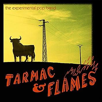 Tarmac & Flames