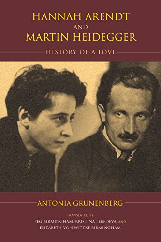 Hannah Arendt and Martin Heidegger: History of a Love (Studies in Continental Thought)