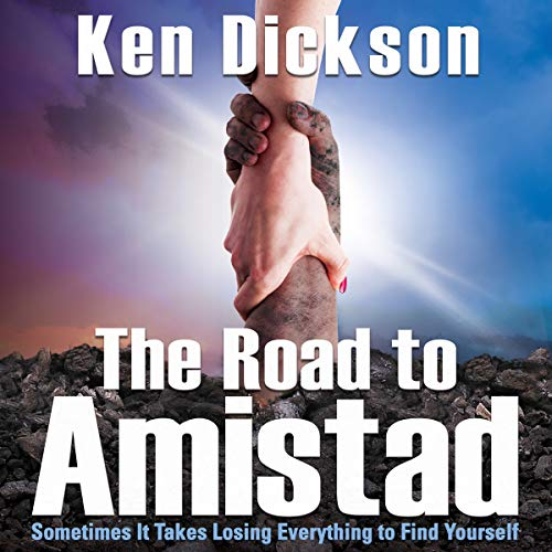 The Road to Amistad                   By:                                                                                                                                 Ken Dickson                               Narrated by:                                                                                                                                 Michael Rubino                      Length: 7 hrs and 41 mins     5 ratings     Overall 4.2