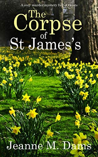 THE CORPSE OF ST JAMES S a cozy murder mystery full of twists Dorothy Martin Mystery Book 12 product image