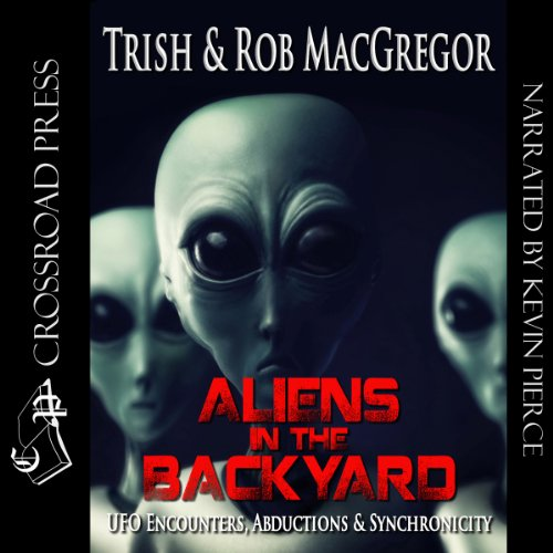 Aliens in the Backyard audiobook cover art