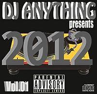 DJ Anything Presents 2012 Vol.01