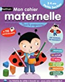 Mon cahier maternelle 3/4 ans - Nathan - 02/05/2013