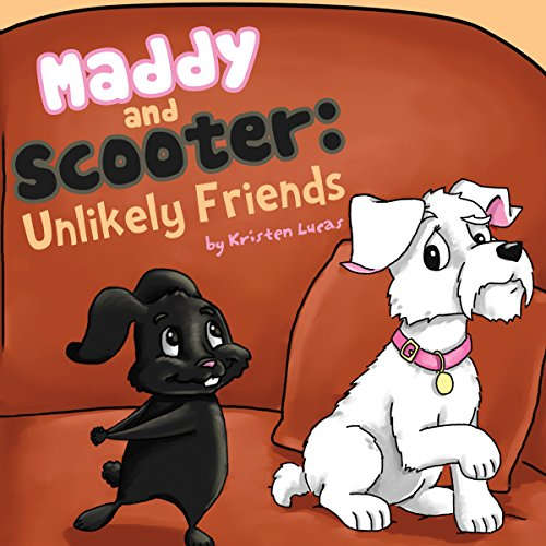 Maddy and Scooter: Unlikely Friends cover art
