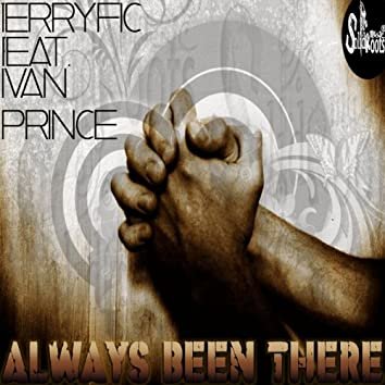 Always Been There (feat. Ivan Prince)