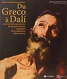 Du Greco à Dali - Les grands maîtres espagnols de la collection Pérez Simon