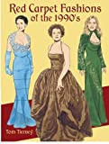Red Carpet Fashions of the 1990s (Dover Paper Dolls) by Tom Tierney (2004-11-05) - Tom Tierney