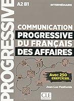 Communication progressive du francais des affaires: Livre intermediaire