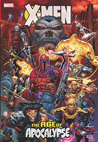 X-Men: Age Of Apocalypse Omnibus (X-Men: The Age of...