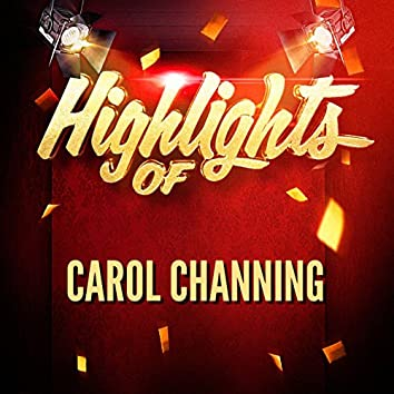 Highlights of Carol Channing