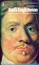 God's Englishman - Oliver Cromwell and the English Revolution by Christopher Hill (1972-05-03)