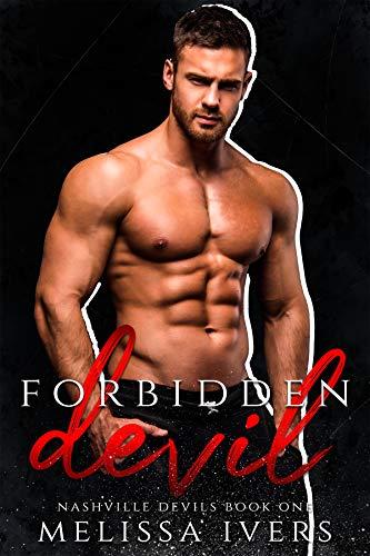Forbidden Devil: A Hockey Romance (Nashville Devils Book 1) (English Edition)