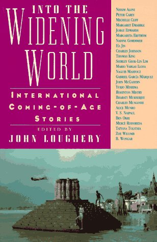 Compare Textbook Prices for Into the Widening World: International Coming-of-Age Stories 1st Edition ISBN 9780892552047 by Loughery, John