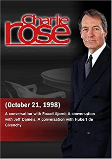 Charlie Rose with Fouad Ajami; Jeff Daniels; Hubert de Givenchy October 21, 1998