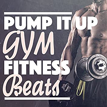 Pump It Up: Gym Fitness Beats