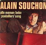 Allo Maman Bobo / Poulailler's Song