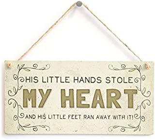 T56imh His Little Hands Stole My Heart and his Little feet Ran Away with it! - Beautiful Home Accessory Gift Sign,15x33cm