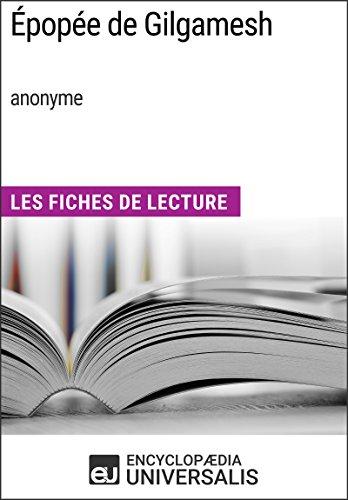 Épopée de Gilgamesh (anonyme): Les Fiches de Lecture d'Universalis (French Edition)