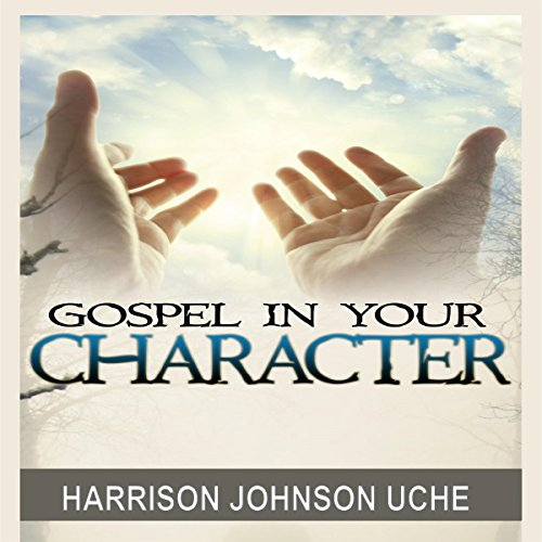 Gospel in Your Character cover art