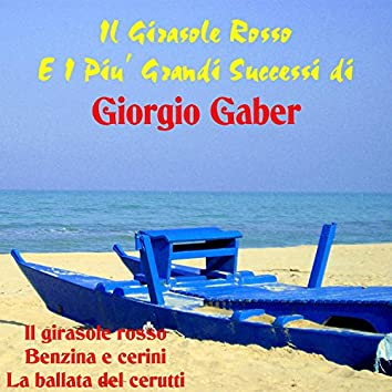 Il Girasole Rosso E I Piu' Grandi Successi Di Giorgio Gaber