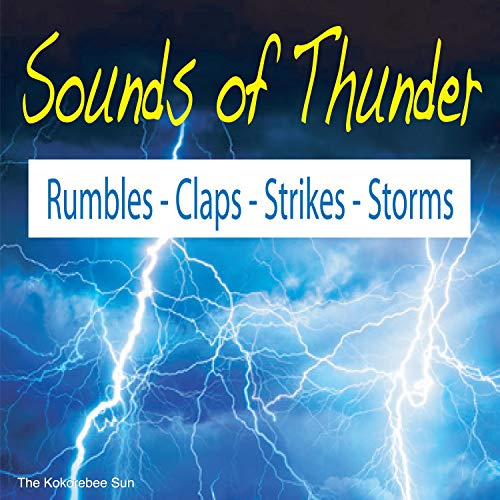 Sounds of Thunder (Rumbles, Claps, Strikes & Storms)