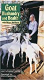 Goat Husbandry and Health [VHS]