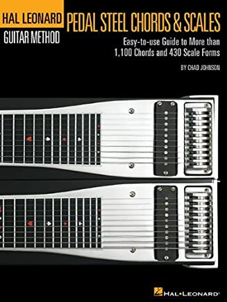 Pedal Steel Chords & Scales - Hal Leonard Pedal Steel Method Series (Book Only) (Hal Leonard Pedal Steel Guitar Method) by Chad Johnson(2014-03-08)