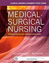 Clinical Nursing Judgment Study Guide for Medical-Surgical Nursing: Patient-Centered Collaborative Care