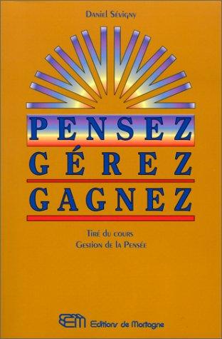 PENSEZ GEREZ GAGNEZ