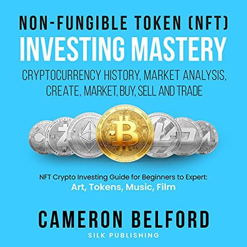 Non-Fungible Token (NFT) Investing Mastery Titelbild