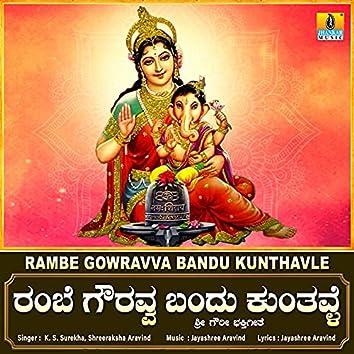 Rambe Gowravva Bandu Kunthavle - Single