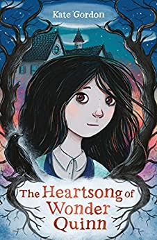 The Heartsong of Wonder Quinn by [Kate Gordon]