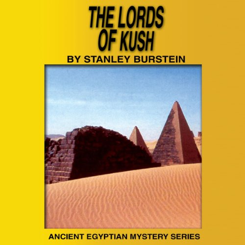 The Lords of Kush (Ancient Egyptian Mysteries) audiobook cover art